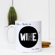 'Shh there is wine in here' Mug