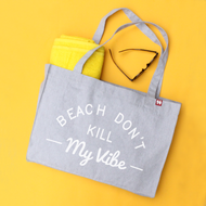 'Beach Don't Kill My Vibe' Personalised Large Tote Bag