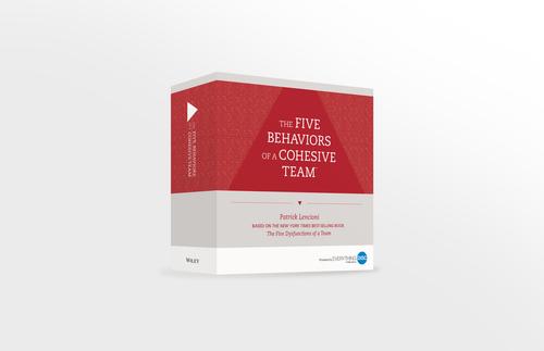 The Five Behaviors of a Cohesive Team  Facilitation Kit