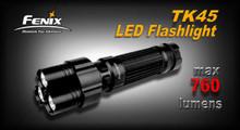 Fenix TK45 LED Flashlight - DISCONTINUED