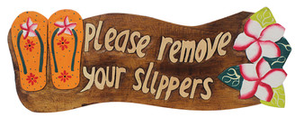 Hawaiian Style Wood Sign Please Remove Your Shoes Slippers Plumeria Orange