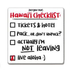 Square Ceramic Magnet Return Trip Hawaii Vacation Checklist