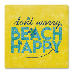 Ceramic Coasters 4 Pack Don't Worry Beach Happy