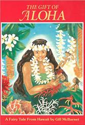 The Gift of Aloha