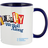 Merrily We Roll Along Mug