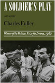 A Soldier's Play by Charles Fuller