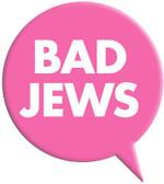 Bad Jews Magnet