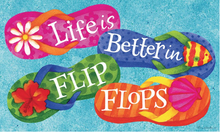 Welcome Mat Flip Flops Life is Better