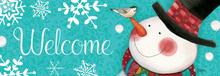 Welcome Sign Dapper Snowman
