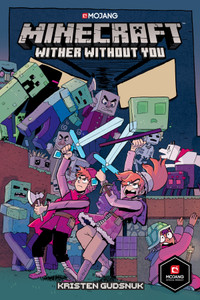 Minecraft: Wither Without You