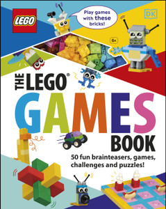 The LEGO Games Book: 50 fun brainteasers, games, challenges, and puzzles!