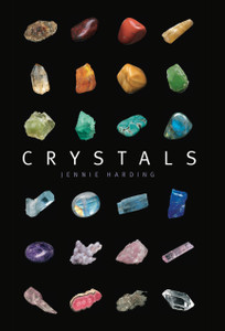 Crystals: A complete guide to crystals and color healing