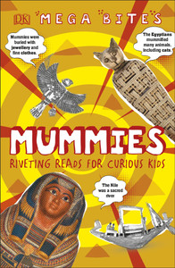 Mummies: Riveting Reads for Curious Kids