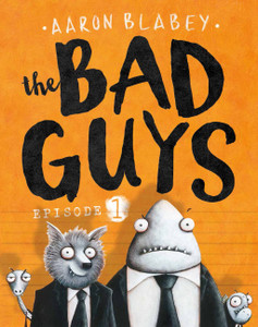 The Bad Guys Episode 1