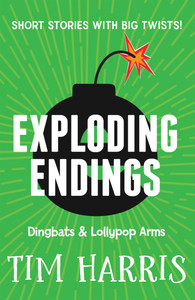 Exploding Endings 2: Dingbats & Lollipop Arms