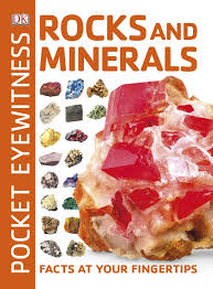 Pocket Eyewitness Rocks and Minerals: Facts at Your Fingertips