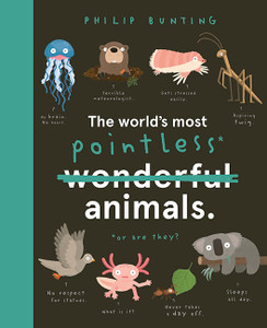 The World's Most Pointless Animals