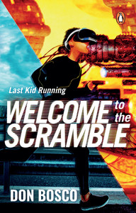 Last Kid Running: Welcome to the Scramble