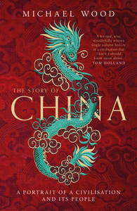 Story of China: A portrait of a civilisation and its people