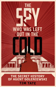 The Spy who was left out in the Cold