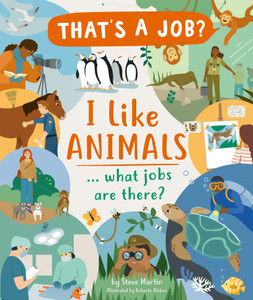 I Like Animals ... what jobs are there?