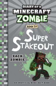 Diary of a Minecraft Zombie #24: Super Stakeout