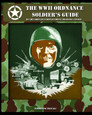 The WWII Ordnance Soldier's Guide