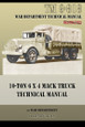 10-Ton 6 x 4 Mack Truck Technical Manual: TM 9-818