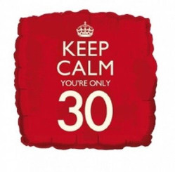 18'' Keep Calm You're Only 30