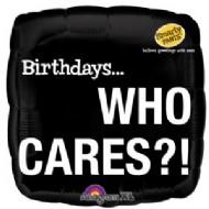 """18"""" Birthdays... Who Cares?!"""