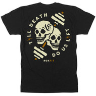 ROKFIT TILL DEATH, DO US LIFT T-shirt  - www.BattleBoxUk.com