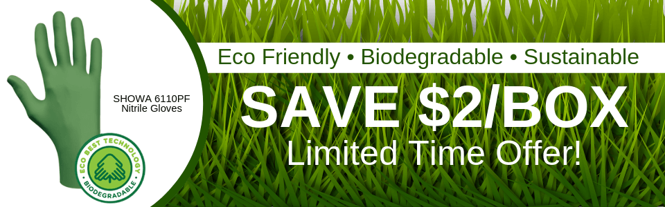 Order your Biodegradable Nitrile gloves and SAVE $2.00 per box.  Limited Time Offer!
