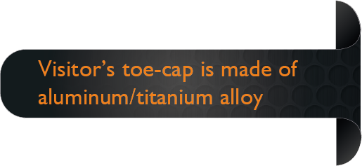 Aluminium and Titanium Alloy Safety Toe is 50% lighter than Steel.