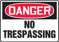Accuform MADM076 Danger No Trespassing Sign. Shop now!