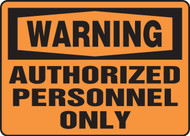 Accuform MADM323 Authorized Personnel Only Warning Sign. Shop now!