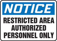 Accuform MADC808 Notice Restricted Area Authorized Personnel Only Sign. Shop now!