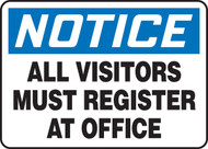 Accuform MADM893 Notice All Visitors Must Register At Office Sign. Shop now!