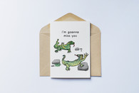 I'm Goanna Miss You Card