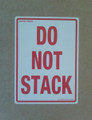 Printed Label DO NOT STACK 150x100mm - packed 10