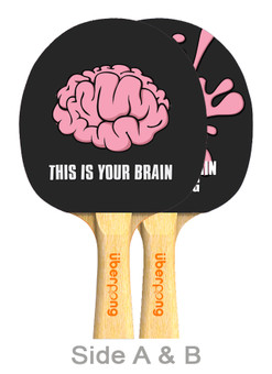 This is Your Brain Designer Ping Pong Paddle