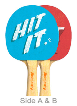 Hit it & Quit it Designer Ping Pong Paddle