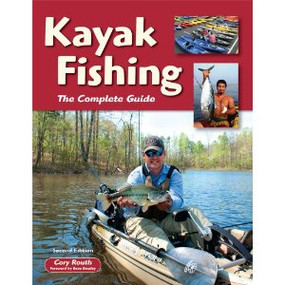 Kayak Fishing the Complete Guide-2nd Edition
