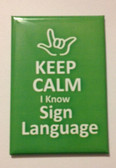 ( I LOVE YOU OUTLINE HAND ) Keep Calm I know Sign Language (Green) Magnet