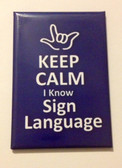 ( I LOVE YOU OUTLINE HAND ) Keep Calm I know Sign Language (Royal), Magnet