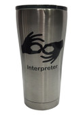 "STAINLESS STEEL TUMBLER 20 OZ WITH SIGN LANGUAGE "" INTERPRETER"" (BLACK)"