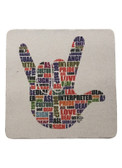 DRINK COASTER SQUARE PAD SIGN LANGUAGE ASL WORDS  ( WHITE BACKGROUND / ASL WORDS HAND)