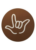 """DRINK COASTER CIRCLE PAD SIGN LANGUAGE OUTLINE HAND """" I LOVE YOU""""  ( BROWN BACKGROUND / WHITE HAND)"""
