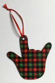 """I LOVE YOU HAND SHAPE Ornaments (Red & Green Buffalo Plain), Made in USA,   """" DeafGifts Exclusive !! """""""