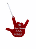 SIGN LANGUAGE I LOVE YOU HAND SHAPE  Custom Ornaments (CHOOSE COLOR ACRYLIC)