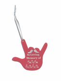 """SIGN LANGUAGE """"I LOVE YOU HAND"""" SHAPE CUSTOM ORNAMENTS """" IN LOVING MEMORY OF (CUSTOM NAME AND YEAR ) WITH WINGS FRONT SIDE"""